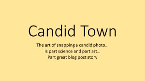 candid town 1