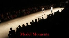 model moments